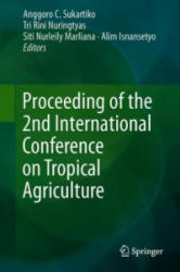 Proceeding of the 2nd International Conference on Tropical Agriculture (ISBN: 9783319975528)