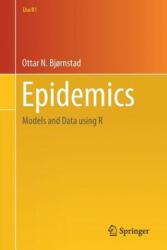 Epidemics - Models and Data using R (ISBN: 9783319974866)