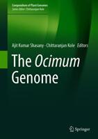 Ocimum Genome - Ajit Kumar Shasany, Chittaranjan Kole (ISBN: 9783319974293)