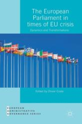 European Parliament in Times of EU Crisis - Dynamics and Transformations (ISBN: 9783319973906)