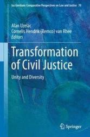 Transformation of Civil Justice - Alan Uzelac, Cornelis Hendrik (Remco) van Rhee (ISBN: 9783319973579)