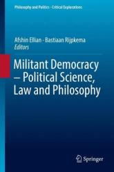 Militant Democracy - Political Science, Law and Philosophy (ISBN: 9783319970035)