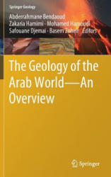 Geology of the Arab World---An Overview (ISBN: 9783319967936)