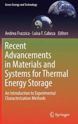 Recent Advancements in Materials and Systems for Thermal Energy Storage: An Introduction to Experimental Characterization Methods (ISBN: 9783319966397)