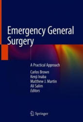 Emergency General Surgery - A Practical Approach (ISBN: 9783319962856)