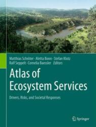 Atlas of Ecosystem Services: Drivers, Risks, and Societal Responses (ISBN: 9783319962283)
