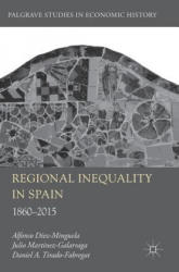 Regional Inequality in Spain: 1860-2015 (ISBN: 9783319961095)