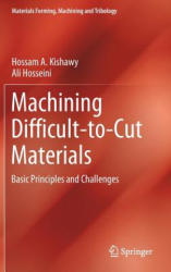Machining Difficult-to-Cut Materials - Hossam A. Kishawy, Ali Hosseini (ISBN: 9783319959658)