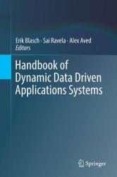 Handbook of Dynamic Data Driven Applications Systems (ISBN: 9783319955032)