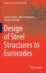 Design of Steel Structures to Eurocodes (ISBN: 9783319954738)