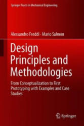 Design Principles and Methodologies - From Conceptualization to First Prototyping with Examples and Case Studies (ISBN: 9783319953410)