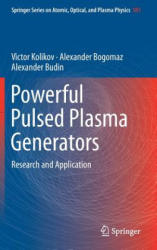 Powerful Pulsed Plasma Generators - Research and Application (ISBN: 9783319952482)