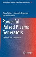 Powerful Pulsed Plasma Generators (ISBN: 9783319952482)
