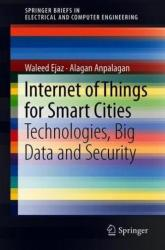 Internet of Things for Smart Cities - Waleed Ejaz, Alagan Anpalagan (ISBN: 9783319950365)