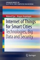 Internet of Things for Smart Cities - Waleed Ejaz, Alagan Anpalagan (ISBN: 9783319950365)