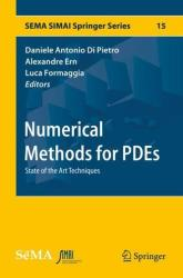 Numerical Methods for PDEs - State of the Art Techniques (ISBN: 9783319946757)