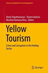 Yellow Tourism - Crime and Corruption in the Holiday Sector (ISBN: 9783319946634)