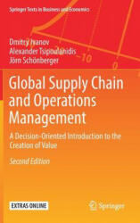 Global Supply Chain and Operations Management - A Decision-Oriented Introduction to the Creation of Value (ISBN: 9783319943121)
