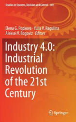 Industry 4.0: Industrial Revolution of the 21st Century (ISBN: 9783319943091)