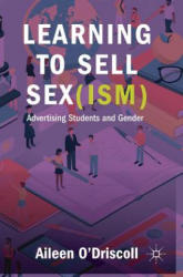 Learning to Sell Sex (ISBN: 9783319942797)
