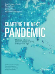 Charting the Next Pandemic: Modeling Infectious Disease Spreading in the Data Science Age (ISBN: 9783319932897)