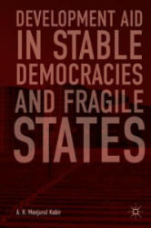 Development Aid in Stable Democracies and Fragile States (ISBN: 9783319921730)