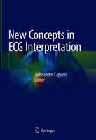 New Concepts in ECG Interpretation (ISBN: 9783319916767)