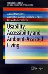 Usability Accessibility and Ambient Assisted Living (ISBN: 9783319912257)