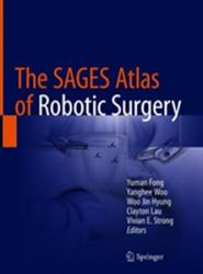 SAGES Atlas of Robotic Surgery (ISBN: 9783319910437)