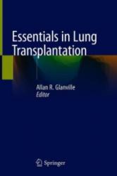 Essentials in Lung Transplantation (ISBN: 9783319909325)