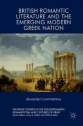British Romantic Literature and the Emerging Modern Greek Nation (ISBN: 9783319904399)