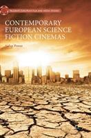 Contemporary European Science Fiction Cinemas - Aidan Power (ISBN: 9783319898261)