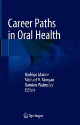 Career Paths in Oral Health (ISBN: 9783319897301)