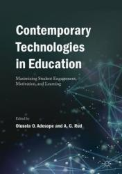 Contemporary Technologies in Education: Maximizing Student Engagement, Motivation, and Learning (ISBN: 9783319896793)