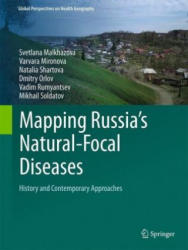 Mapping Russia's Natural Focal Diseases - History and Contemporary Approaches (ISBN: 9783319896045)