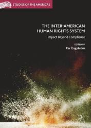 Inter-American Human Rights System - Impact Beyond Compliance (ISBN: 9783319894584)