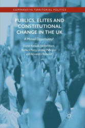 Publics, Elites and Constitutional Change in the UK - A Missed Opportunity? (ISBN: 9783319849935)