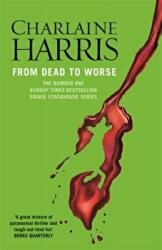 From Dead to Worse - A True Blood Novel (2011)