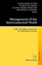 Management of the Interconnected World - ITAIS: the Italian Association for Information Systems (2010)
