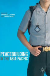 Peacebuilding in the Asia-Pacific (ISBN: 9783319785943)