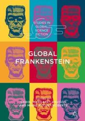 Global Frankenstein (ISBN: 9783319781419)