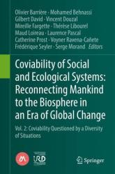 Coviability of Social and Ecological Systems: Reconnecting Mankind to the Biosphere in an Era of Global Change - Vol. 2: Coviability Questioned by a (ISBN: 9783319781105)
