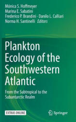 Plankton Ecology of the Southwestern Atlantic: From the Subtropical to the Subantarctic Realm (ISBN: 9783319778686)