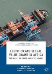 Logistics and Global Value Chains in Africa (ISBN: 9783319776514)