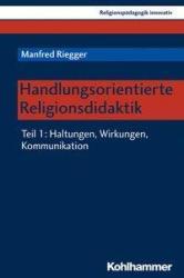 Handlungsorientierte Religionsdidaktik 01 (ISBN: 9783170349582)