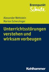 Unterrichtsstrungen verstehen und wirksam vorbeugen (ISBN: 9783170347618)