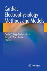 Cardiac Electrophysiology Methods and Models (2010)