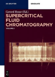 Supercritical Fluid Chromatography: Volume 2 (ISBN: 9783110618938)