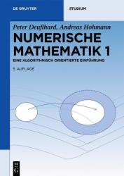 Numerische Mathematik 1 (ISBN: 9783110614213)