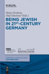 Being Jewish in 21st-Century Germany (ISBN: 9783110607666)